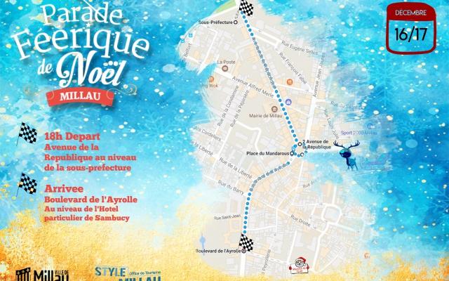Le Parcours 2017 de la Grande Parade Féerique de Noël à Millau